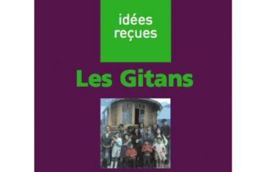 """""""Les Gitans: idées reçues sur les Gitans"""" de Marc Bordigoni"""