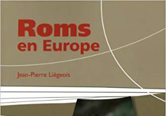 """""""Roms en Europe"""" de Jean-Pierre Liégeois"""