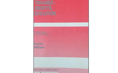 """Tsiganes : identité, évolution"" de WILLIAMS, Patrick"