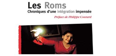 LES ROMS : CHRONIQUES D'UNE INTÉGRATION IMPENSÉE